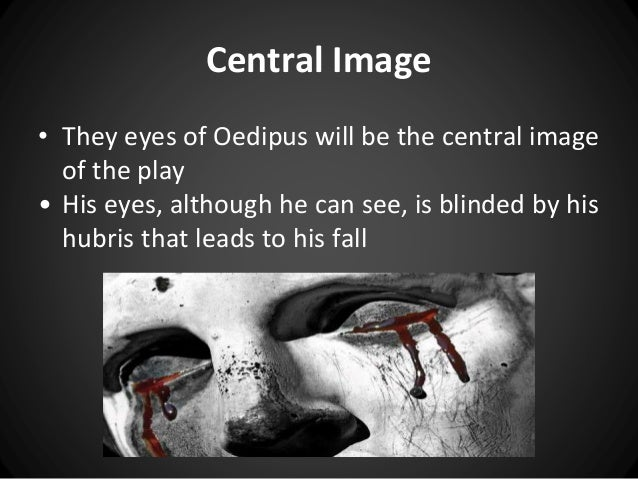the rise and fall of oedipus in the play oedipus the king The reason that aristotle admired oedipus the king so much is that the protagonist's downfall is caused by his own actions we are moved to fear and pity at the end of the play not because oedipus is sinful, but because he's always tried to do the right thing.