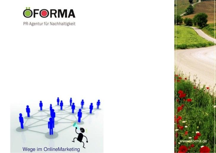 www.öforma.deWege im OnlineMarketing