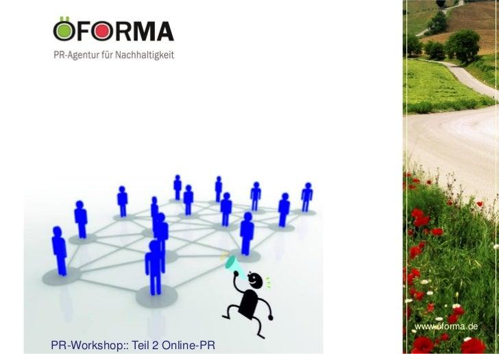 www.öforma.dePR-Workshop:: Teil 2 Online-PR