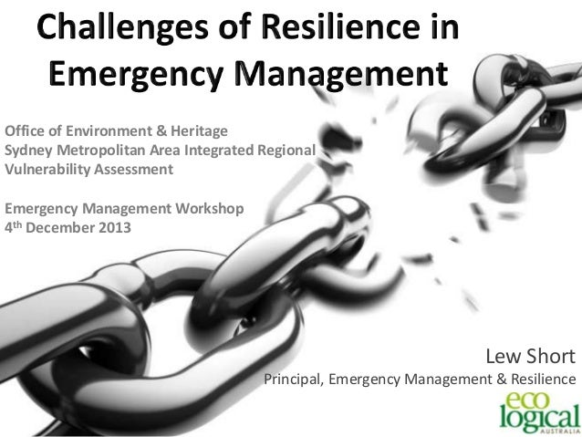 Challenges of Resilience in Emergency Management