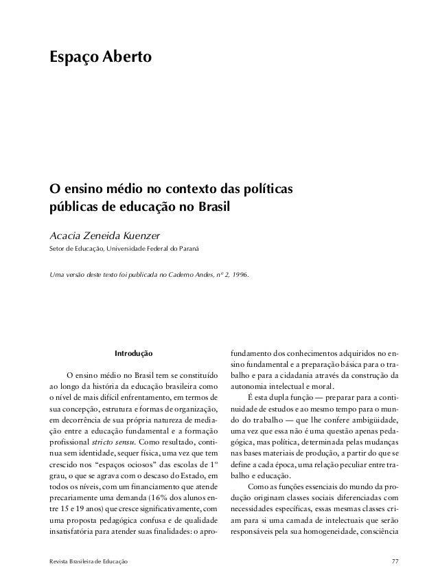 Espaço Aberto  O ensino médio no contexto das políticas  públicas de educação no Brasil  Acacia Zeneida Kuenzer  Setor de ...
