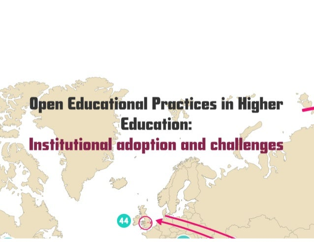 Open Educational Practices in Higher Education: Institutional adoption and challenges