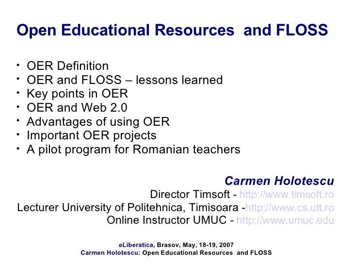 Open Educational Resources  and FLOSS <ul><li>OER Definition </li></ul><ul><li>OER and FLOSS – lessons learned </li></ul><...