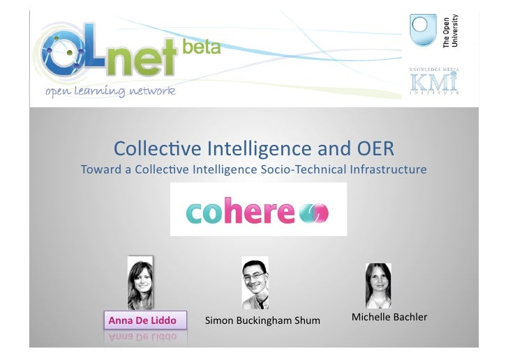 Collec3ve	   Intelligence	   and	   OER	    Toward	   a	   Collec3ve	   Intelligence	   Socio-­‐Technical	   Infrastructur...