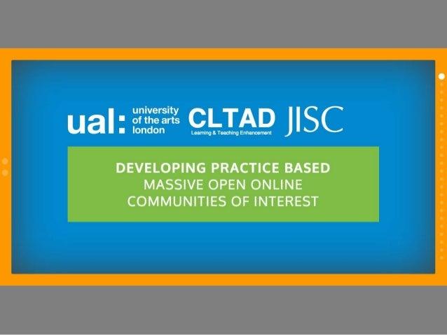 Developing practice based massive open online communities of interest