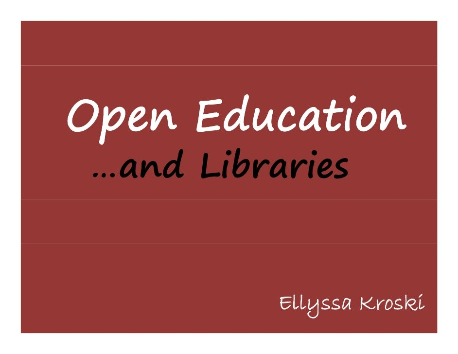 Open Education and Libraries