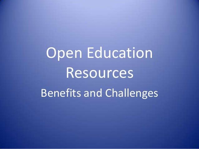 Oer benefits and challenges