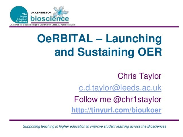 Supporting teaching in higher education to improve student learning across the Biosciences OeRBITAL – Launching and Sustai...