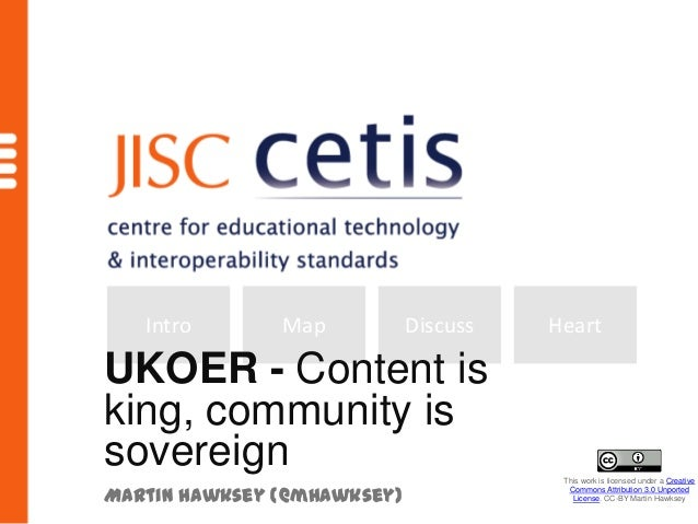 Intro       Map           Discuss   HeartUKOER - Content isking, community issovereign                               This ...