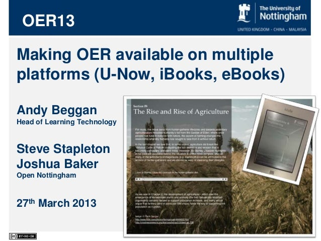 Making OER available on multiple platforms (U-Now, iBooks, eBooks) Andy Beggan Head of Learning Technology Steve Stapleton...