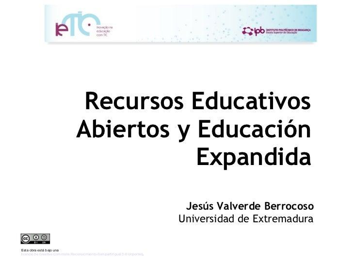 Recursos Educativos                                Abiertos y Educación                                           Expandid...
