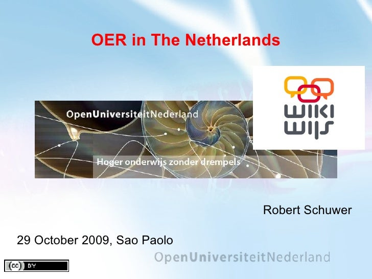 R. Schuwer #OERBr09: OER Netherlands