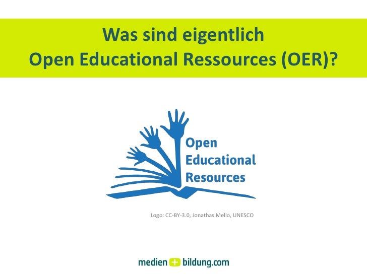 Was sind eigentlich Open Educational Ressources (OER)?