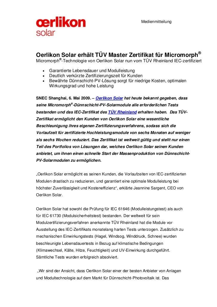 MedienmitteilungOerlikon Solar erhält TÜV Master Zertifikat für Micromorph®Micromorph®-Technologie von Oerlikon Solar nun ...
