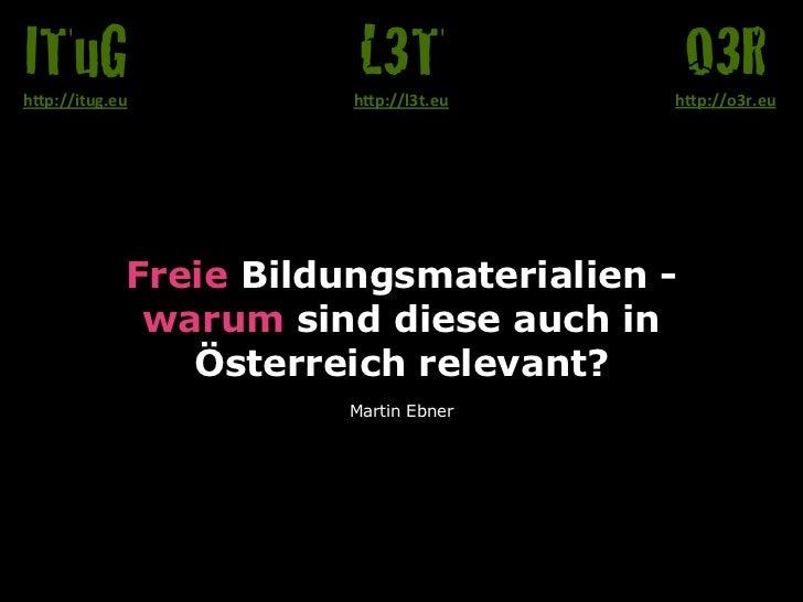 Freie Bildungsmaterialien - warum sind diese auch in Österreich relevant?