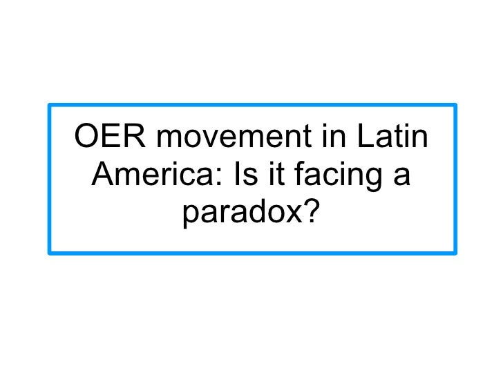 OER movement in Latin America: Is it facing a paradox?