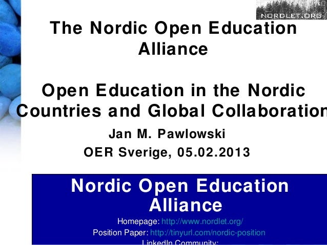 The Nordic Open Education            Alliance  Open Education in the NordicCountries and Global Collaboration          Jan...