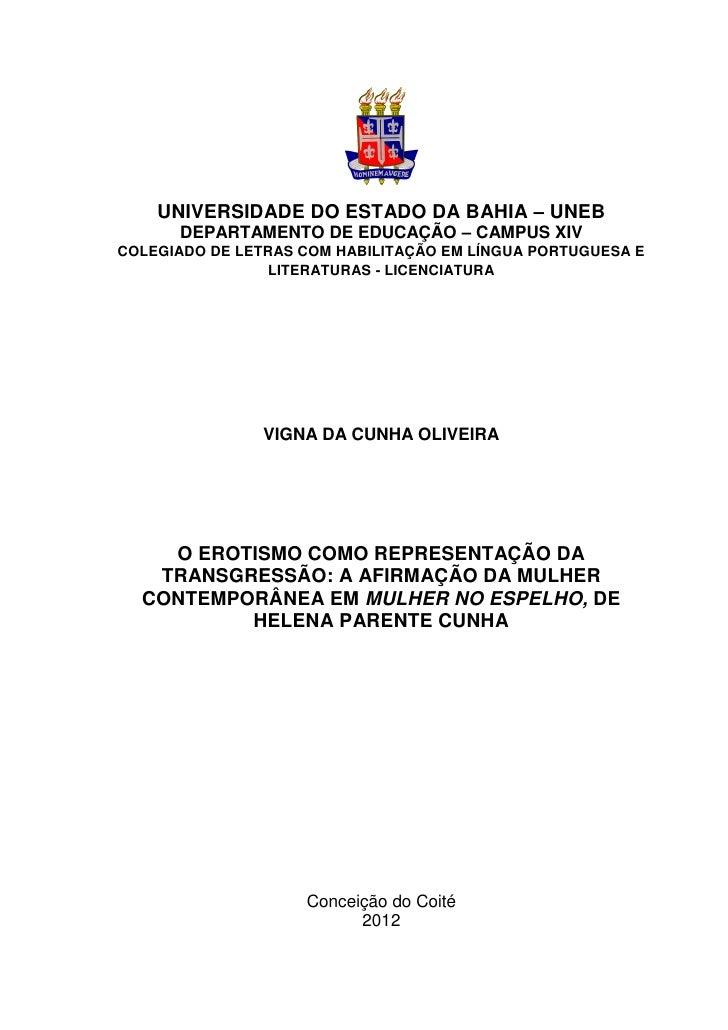 UNIVERSIDADE DO ESTADO DA BAHIA – UNEB      DEPARTAMENTO DE EDUCAÇÃO – CAMPUS XIVCOLEGIADO DE LETRAS COM HABILITAÇÃO EM LÍ...
