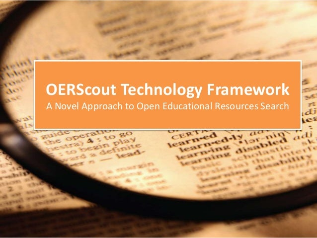 OERScout Technology Framework A Novel Approach to Open Educational Resources Search