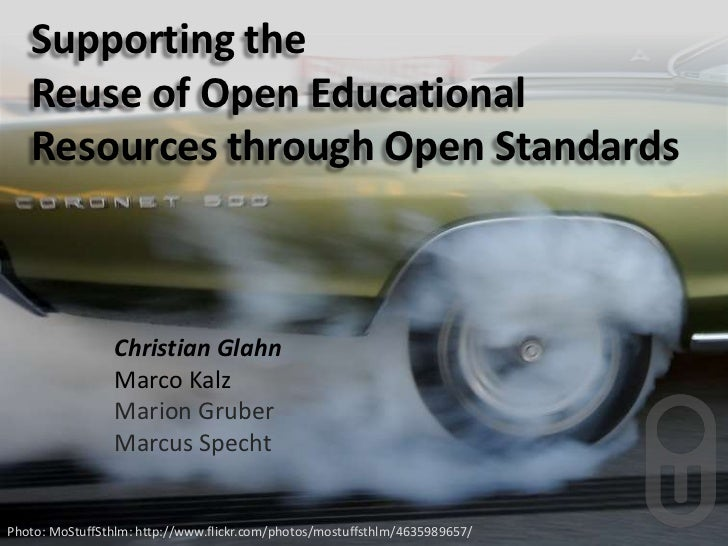 Supporting the Reuse of Open Educational Resources through Open Standards