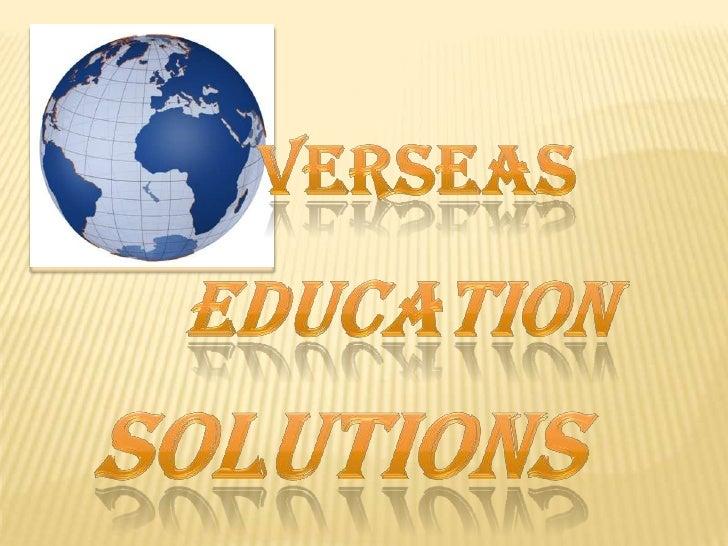 verseas<br />Education <br />Solutions<br />