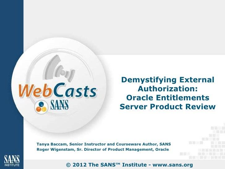 SANS Institute Product Review: Oracle Entitlements Server
