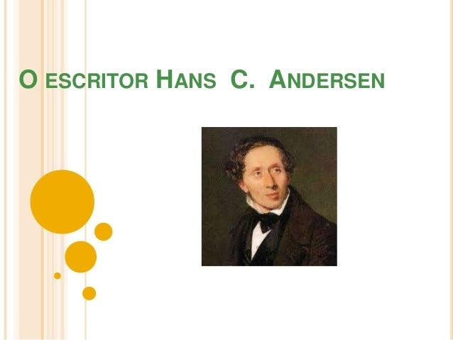 O ESCRITOR HANS C. ANDERSEN