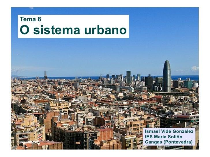 8. O sistema urbano