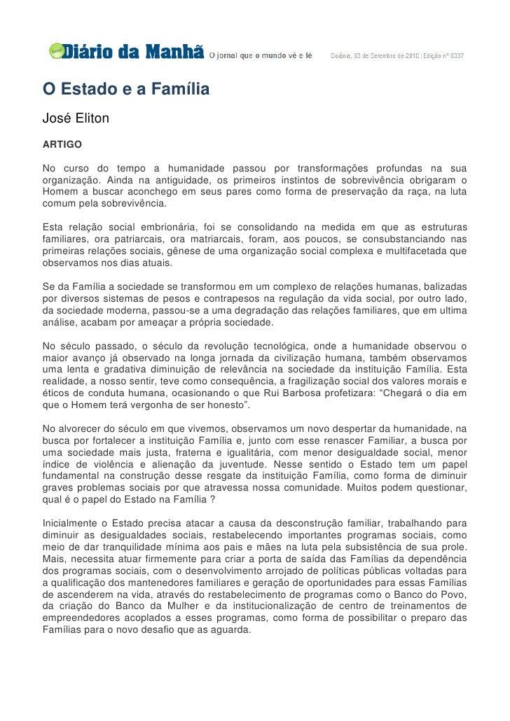 O Estado e a Família José Eliton ARTIGO  No curso do tempo a humanidade passou por transformações profundas na sua organiz...