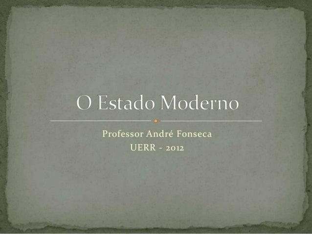 Professor André Fonseca UERR - 2012
