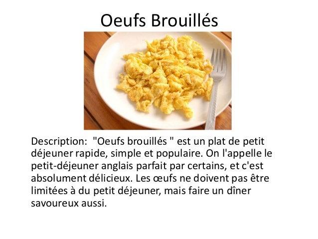 """Oeufs BrouillésDescription: """"Oeufs brouillés """" est un plat de petitdéjeuner rapide, simple et populaire. On lappelle lepet..."""