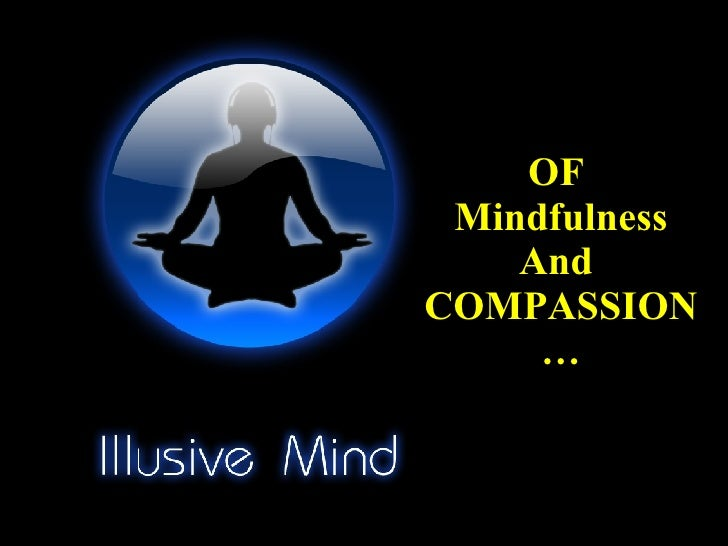 Of Mindfulness And Compassion ... A Reflection
