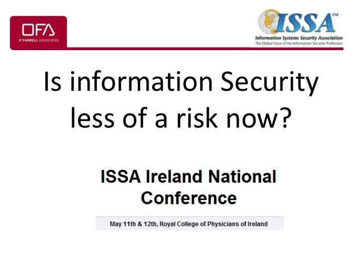 Presentation to Irish ISSA Conference 12-May-11