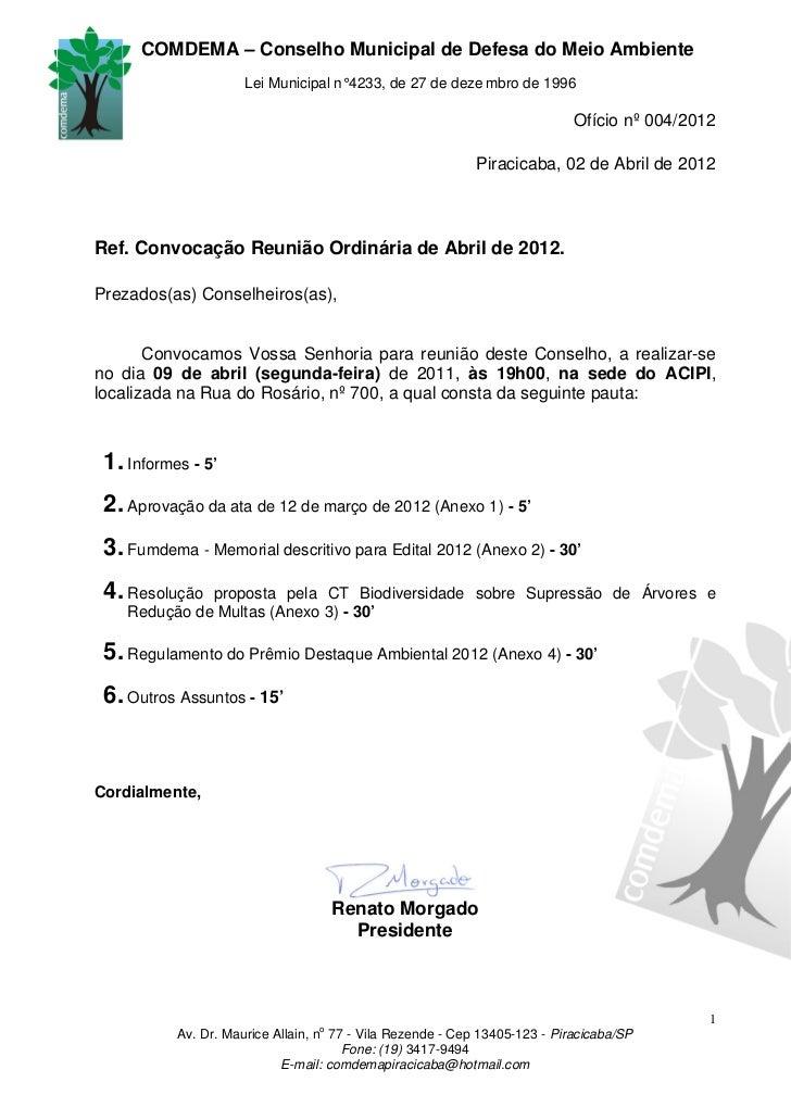 COMDEMA – Conselho Municipal de Defesa do Meio Ambiente                      Lei Municipal n° 4233, de 27 de deze mbro de ...