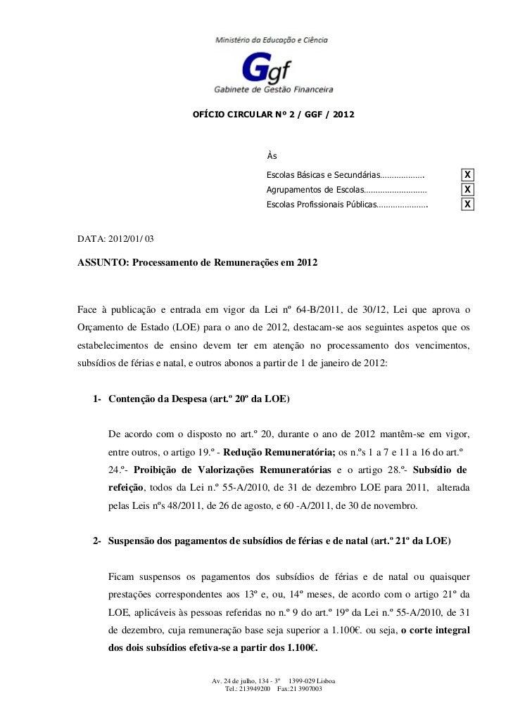 OFÍCIO CIRCULAR Nº 2 / GGF / 2012                                                   Às                                    ...