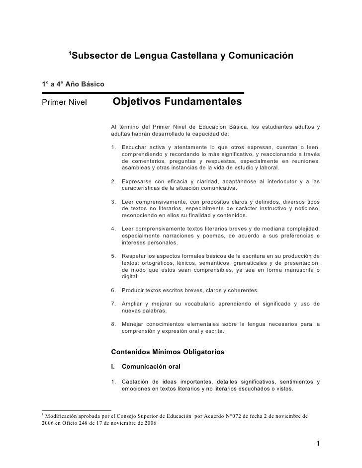 1            Subsector de Lengua Castellana y Comunicación  1° a 4° Año Básico  Primer Nivel               Objetivos Funda...