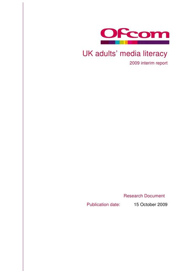 UK adults' media literacy                        2009 interim report                          Research Document  Publicati...