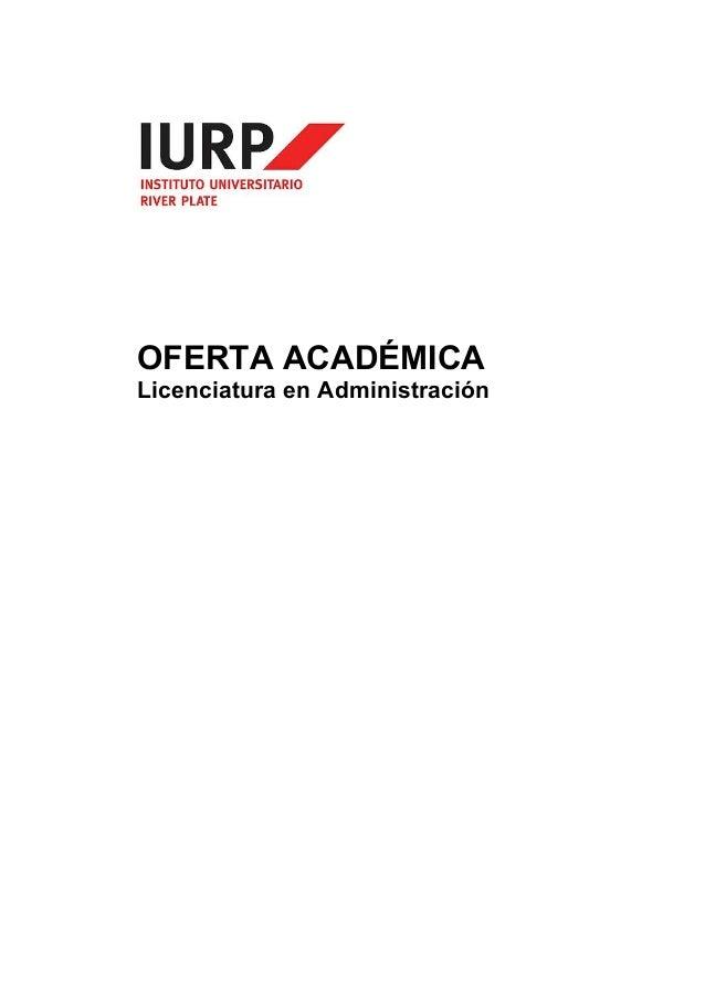 OFERTA ACADÉMICA  Licenciatura en Administración
