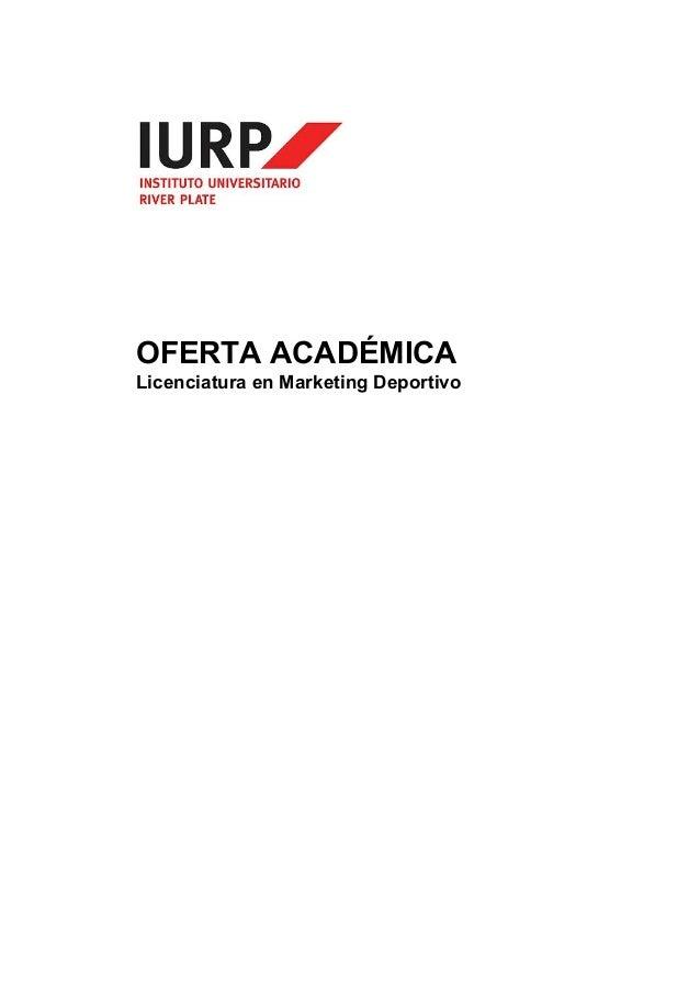 OFERTA ACADÉMICA  Licenciatura en Marketing Deportivo