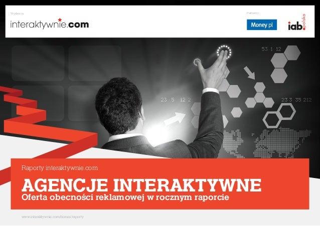Wydawca                                         Partnerzy     Raporty interaktywnie.com     AGENCJE INTERAKTYWNE     Ofert...