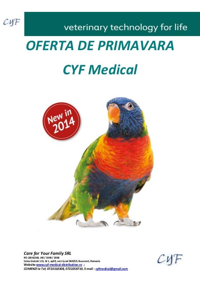 Oferta de Primavara Aparatura Medicala Veterinara CYF Medical 2014