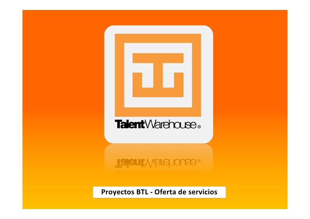 Proyectos BTL‐ Oferta deservicios
