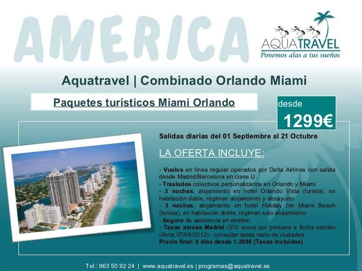 Combinado Orlando Miami