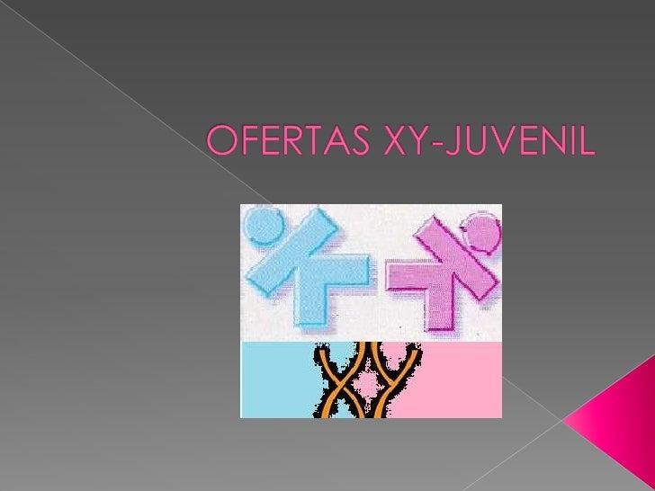 OFERTAS XY-JUVENIL<br />