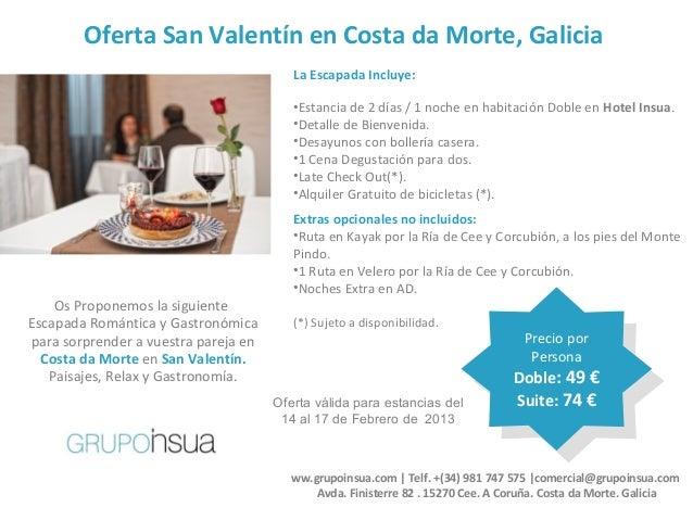 Oferta San Valentín en Costa da Morte, Galicia                                         La Escapada Incluye:               ...