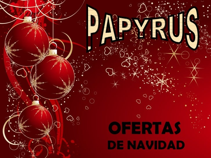 OFERTAS   DE NAVIDAD PAPYRUS