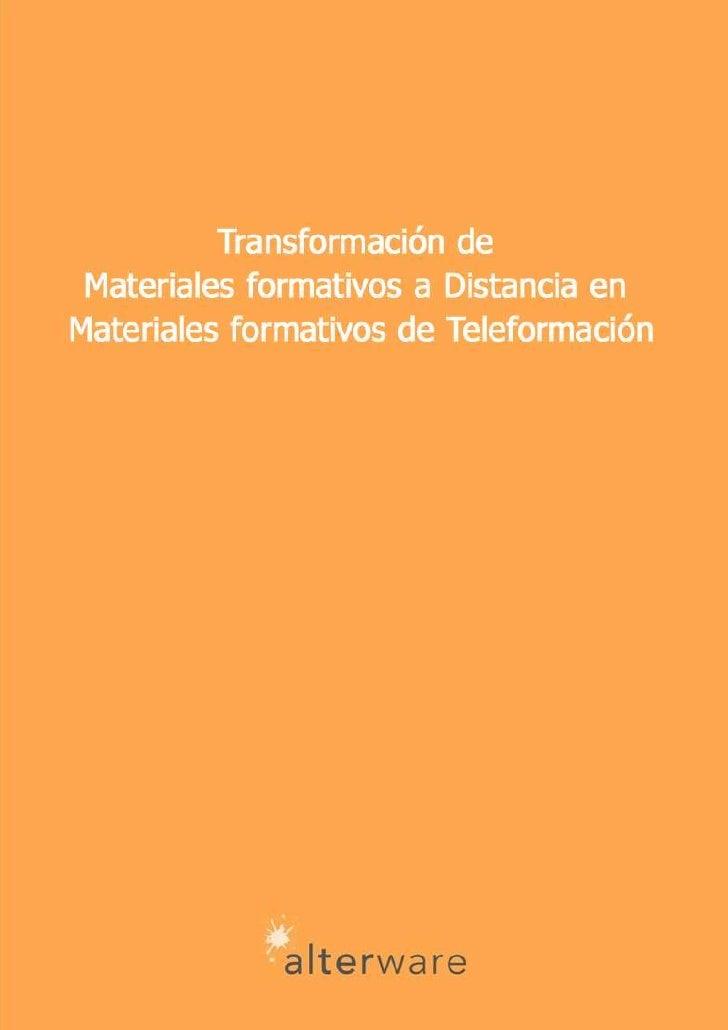 Formación e-learning                 En Alterware somos expertos en el desarrollo de contenidos formativos online. Nuestra...