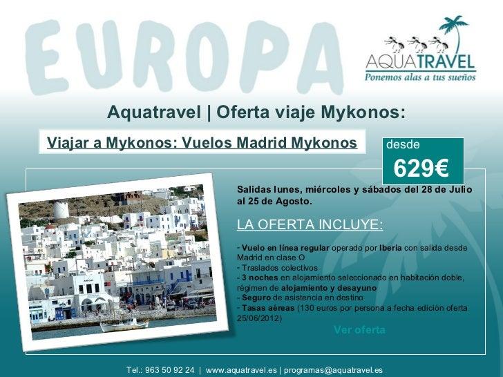 Aquatravel   Oferta viaje Mykonos:Viajar a Mykonos: Vuelos Madrid Mykonos                                     desde       ...