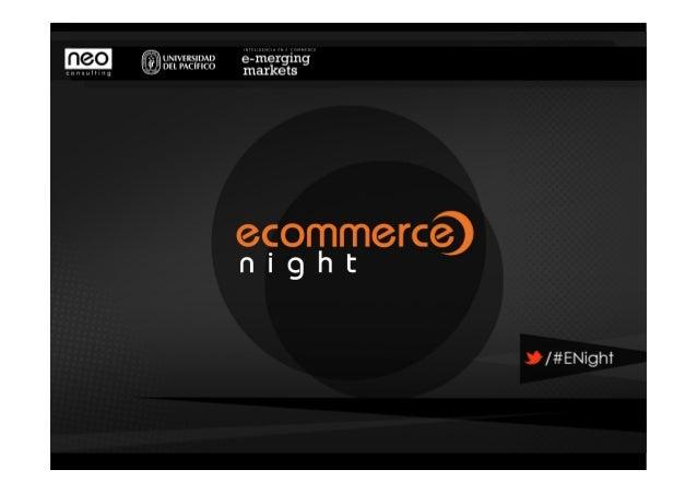 Ecommerce night - Ofer top - Universidad del Pacífico 15/08/2013