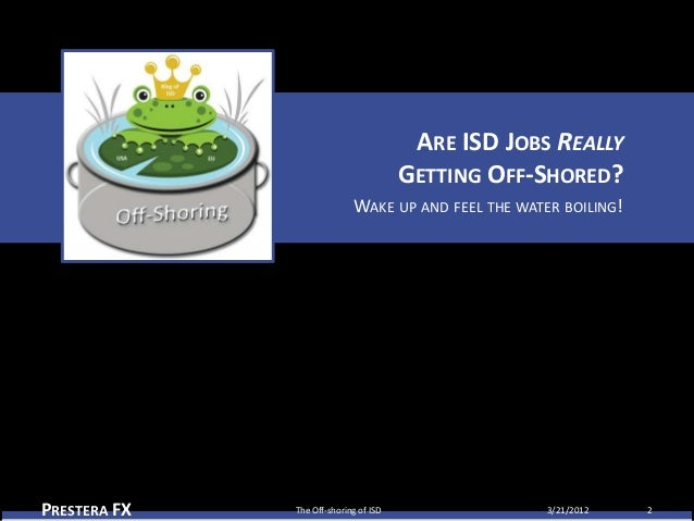 The Off-Shoring of ISD...and What You Can Do About It
